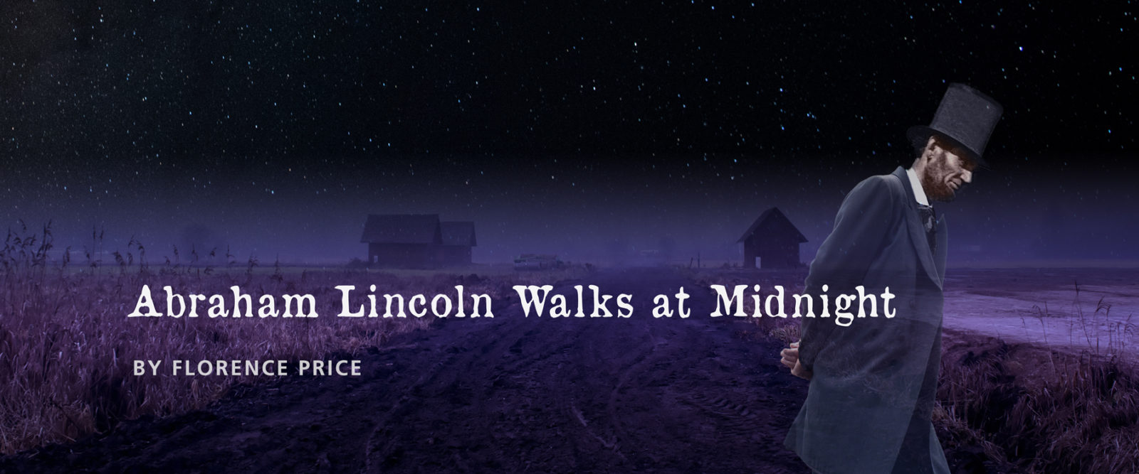 Florence Price: Abraham Lincoln Walks at Midnight